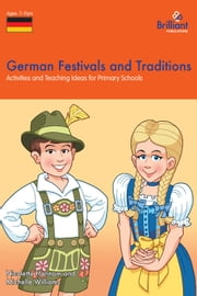 German Festivals and Traditions ebook by Nicolette Hannam