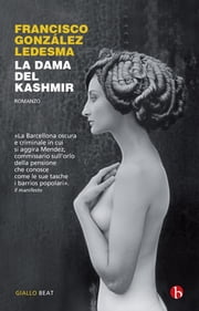 La dama del Kashmir ebook by Francisco Gonzalez Ledesma