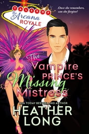 The Vampire Prince's Missing Mistress ebook by Heather Long