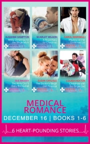 Medical Romance December 2016 Books 1-6 (Mills & Boon e-Book Collections) 電子書 by Susanne Hampton, Scarlet Wilson, Carol Marinelli,...
