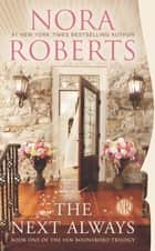 The Next Always: Book One of the Inn BoonsBoro Trilogy ebook by Nora Roberts