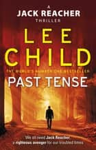 Past Tense - (Jack Reacher 23) ebook by