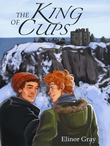 The King of Cups eBook by Elinor Gray