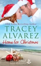 Home For Christmas - A Small Town Romance ebook by Tracey Alvarez