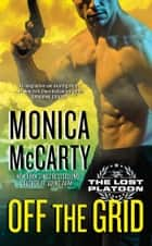 Off the Grid ebook by Monica McCarty
