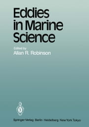 Eddies in Marine Science ebook by A. R. Robinson
