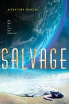 Salvage ebook by Alexandra Duncan
