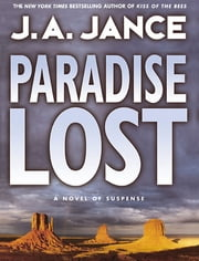 Paradise Lost ebook by J. A. Jance