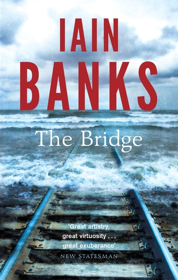 The Bridge ebook by Iain Banks