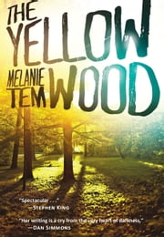 The Yellow Wood ebook by Melanie Tem