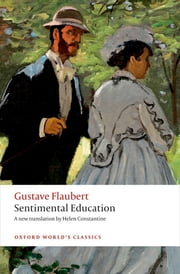 Sentimental Education ebook by Gustave Flaubert,Helen Constantine,Patrick Coleman