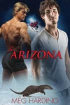 To Arizona ebook by Meg Harding