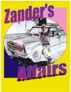 Zander's Affairs ebook by Cindy Preston