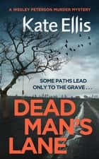 Dead Man's Lane ebook by Kate Ellis