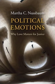 Political Emotions ebook by Martha C. Nussbaum