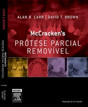 Mccracken Prótese Parcial Removível ebook by Alan B. Carr,David t. Brown,Sandra E. COOPER