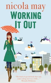 Working it Out ebook by Nicola May