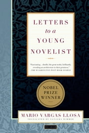 Letters to a Young Novelist ebook by Kobo.Web.Store.Products.Fields.ContributorFieldViewModel