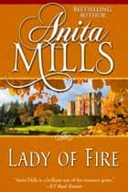 Lady of Fire ebook by Anita Mills