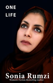 One Life ebook by Sonia Rumzi