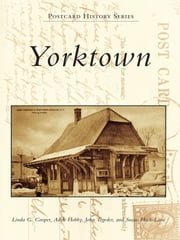 Yorktown ebook by Linda G. Cooper