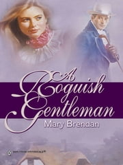A Roguish Gentleman ebook by Mary Brendan
