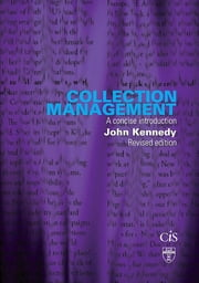 Collection Management - A Concise Introduction ebook by John Kennedy