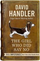 The Girl Who Did Say No ebook by David Handler