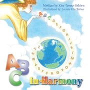 A B C in Harmony ebook by Kim Teresa Oshiro, Lonnie Kim Barber
