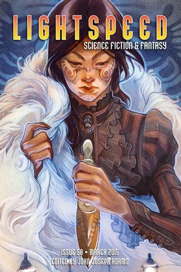 Lightspeed Magazine, March 2015 ebook by John Joseph Adams,Ursula K. Le Guin,Linda Nagata