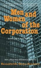 Men and Women of the Corporation ebook by Rosabeth Moss Kanter