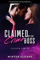 Claimed by the Crime Boss ebook by Winter Sloane
