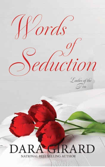 Words of Seduction 電子書 by Dara Girard