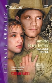 Taming Jesse James ebook by RaeAnne Thayne