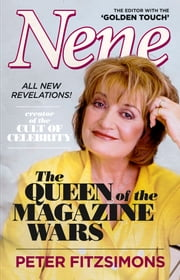 Nene: The Queen of the Magazine Wars ebook by Peter FitzSimons