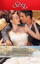 His Defiant Desert Queen ebook by Jane Porter