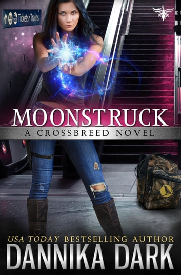 Moonstruck (Crossbreed Series: Book 7) ebook by Dannika Dark