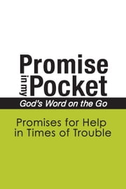 Promise In My Pocket, God's Word on the Go: Promises for Help in Times of Trouble ebook by A. Hubbard