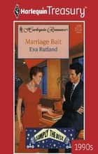 Marriage Bait ebook by Eva Rutland