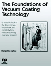 The Foundations of Vacuum Coating Technology ebook by D. M. Mattox