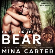 Fated For The Bear audiobook by Mina Carter