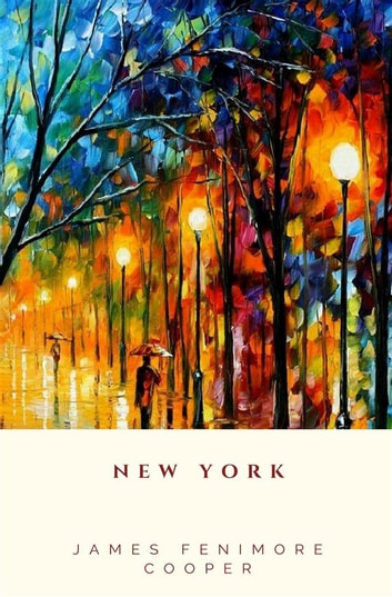 New York eBook by James Fenimore Cooper
