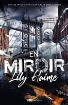 En Miroir ebook by Lily Haime