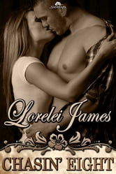 Chasin' Eight ebook by Lorelei James