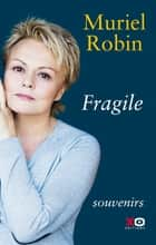 Fragile eBook by Muriel Robin