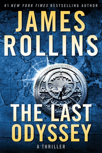 The Last Odyssey - A Thriller eBook by James Rollins