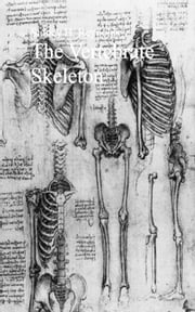 The Vertebrate Skeleton ebook by Sidney H.  Reynolds