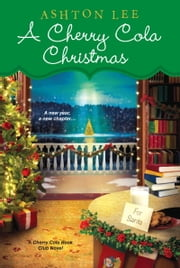A Cherry Cola Christmas ebook by Ashton Lee