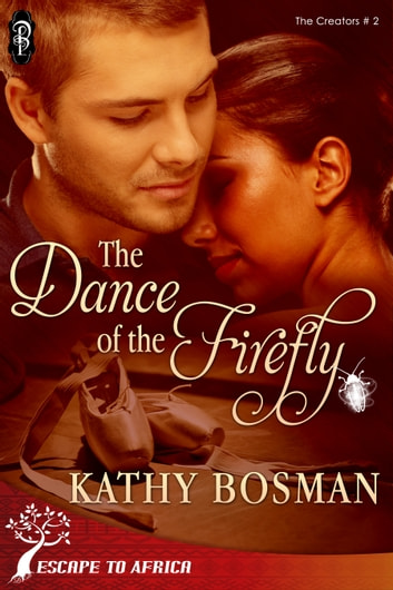 The Dance of the Firefly ebook by Kathy Bosman