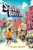 Saving Baby Doe ebook by Danette Vigilante